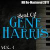 Gene Harris - Best of Gene Harris Vol 1 - (HD Re-Mastered 2011)