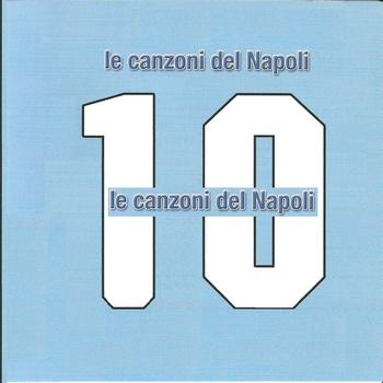 Gente de Noantri - Le canzoni del Napoli (Inni calcio)