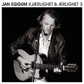 Jan Eggum - Kjærlighet & Ærlighet 3