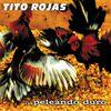 Tito Rojas - .... Peleando duro