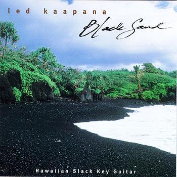 Ledward Kaapana - Black Sand