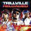 Trillville - Reloaded Deluxe