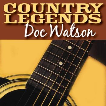 Doc Watson - Country Legends – Doc Watson