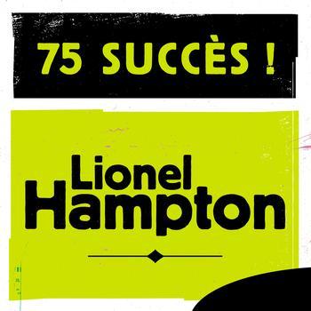 Lionel Hampton - 75 Succès
