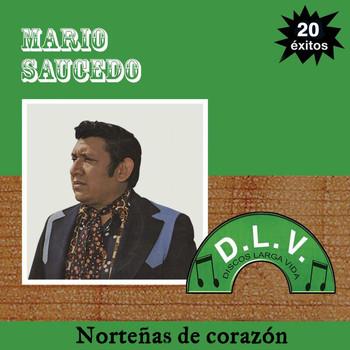Mario Saucedo - Norteñas de Corazón 20 Exitos