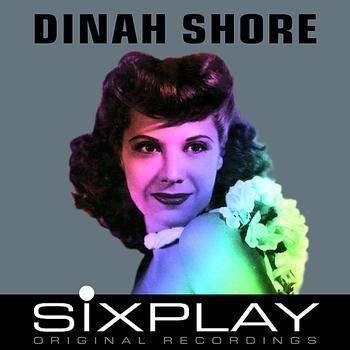Dinah Shore - Six Play: Dinah Shore - EP