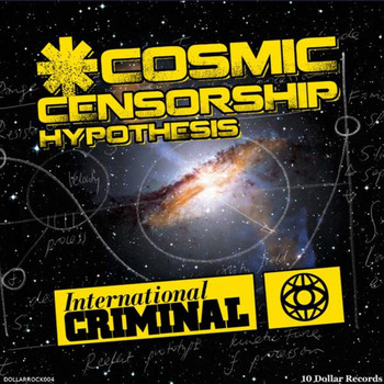 International Criminal - Cosmic Censorship Hypothesis