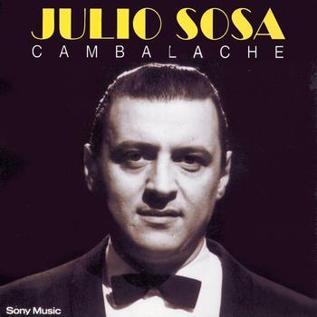 Julio Sosa - Cambalache