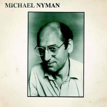 Michael Nyman - Michael Nyman