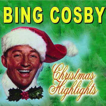 Bing Cosby - Christmas Highlights