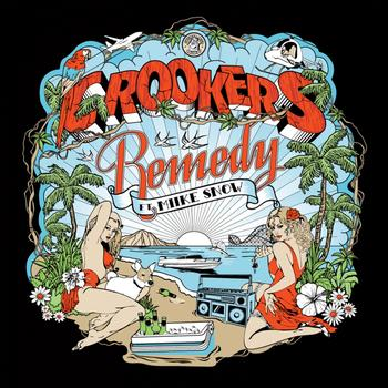 Crookers - Remedy