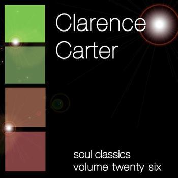 Clarence Carter - Soul Classics-Clarence Carter-Vol. 26
