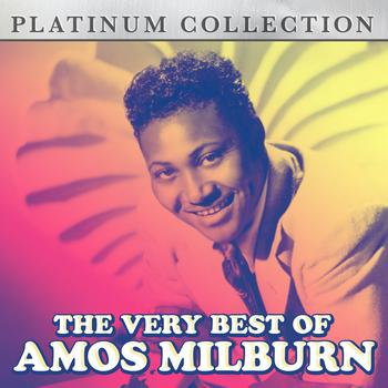 Amos Milburn - The Very Best of Amos Milburn