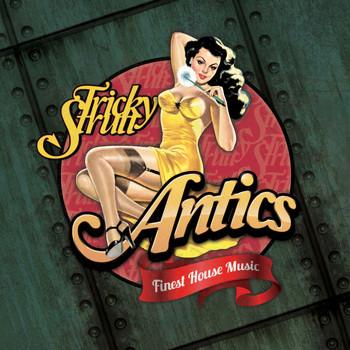 Tricky Strutt - Antics EP
