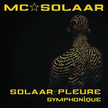 MC Solaar - Solaar pleure (Version symphonique)