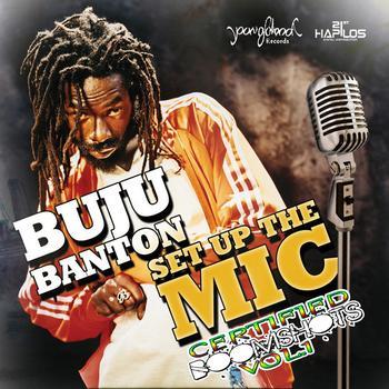 Buju Banton - Set Up The Mic!