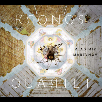 Kronos Quartet - Music of Vladimir Martynov