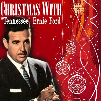 Tennessee Ernie Ford - Christmas With Tennessee Ernie Ford