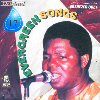Chief Commander Ebenezer Obey - Evergreen Songs Origina 17