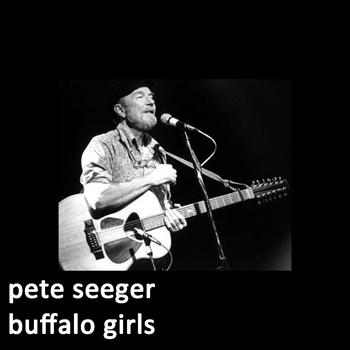 Pete Seeger - Buffalo Girls