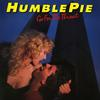 Humble Pie - Go For The Throat