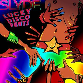 Slyde - Lucky Disco Pants (Slyde Breaks Mix)