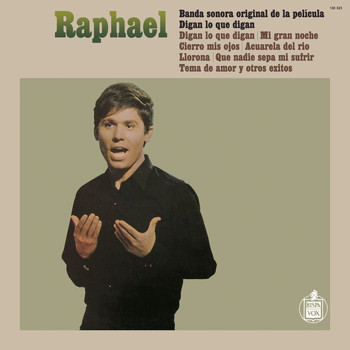 Raphael - Digan Lo Que Digan: Banda Sonora Original De La Pe
