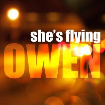 Owen - She's Flying