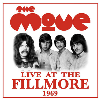 The Move - Live at the Fillmore 1969