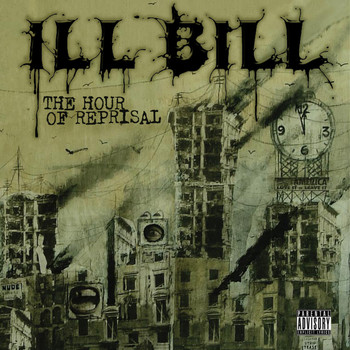 Ill Bill - The Hour Of Reprisal