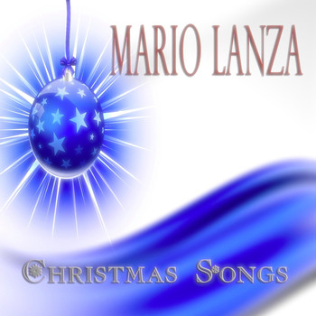Mario Lanza - Christmas Songs