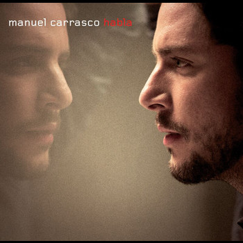 Manuel Carrasco - Habla