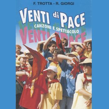 Francesco Trotta, Renato Giorgi - Venti di pace
