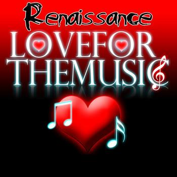 Renaissance - Love for the Music EP