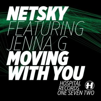 Netsky - Moving With You (Single)