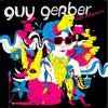 Guy Gerber - Late Bloomers