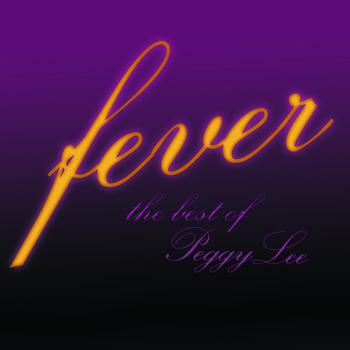 Peggy Lee - Fever - the Best of Peggy Lee
