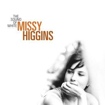 Missy Higgins - The Sound of White