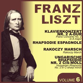 Franz Liszt - Liszt, Vol. 6 : Piano Concerto No. 2, Rhapsodie Espagnol, Rakoczy March & Hungarian Rhapsodie
