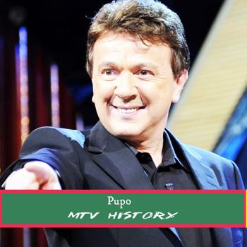 Pupo - MTV History