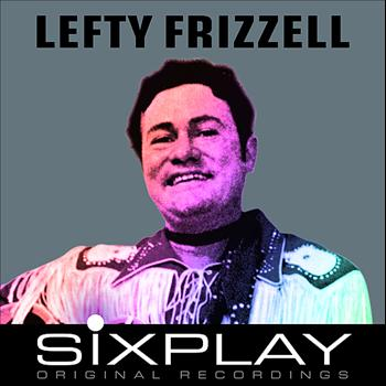 Lefty Frizzell - Six Play: Lefty Frizzell - EP