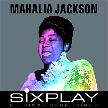 Mahalia Jackson - Six Play: Mahalia Jackson - EP