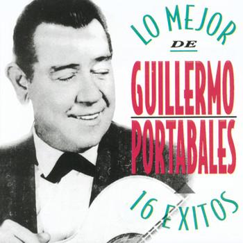 Guillermo Portabales - Lo Mejor de Guillermo Portabales - 16 Exitos