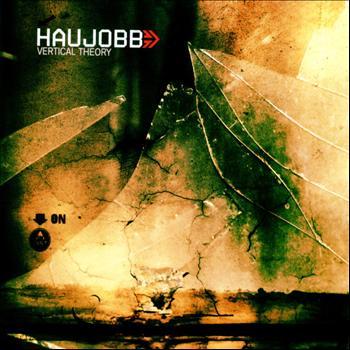 Haujobb - Vertical Theory