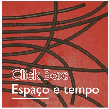 Click Box - Espaço e Tempo - Espaço