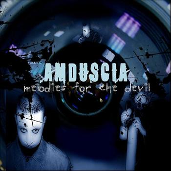 Amduscia - Melodies for the Devil