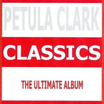 Petula Clark - Classics - Petula Clark