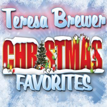 Teresa Brewer - Christmas Favorites