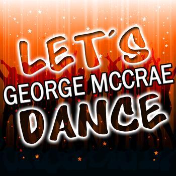 George McCrae - Let's Dance