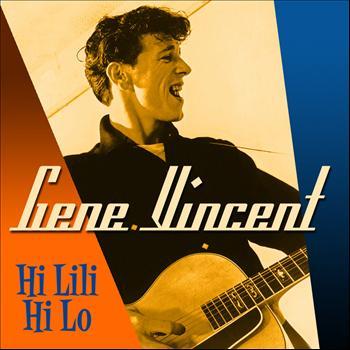 Gene Vincent - Hi Lili Hi Lo